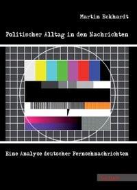 Abbildung von Eckhardt   Politischer Alltag in den Nachrichten   2008