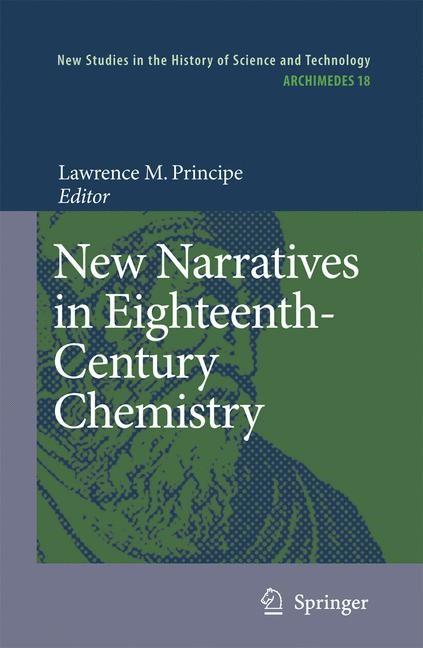 Abbildung von Principe | New Narratives in Eighteenth-Century Chemistry | 2007