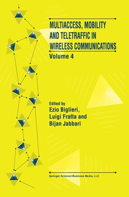 Abbildung von Biglieri / Fratta / Jabbari | Multiaccess, Mobility and Teletraffic in Wireless Communications: Volume 4 | 1999