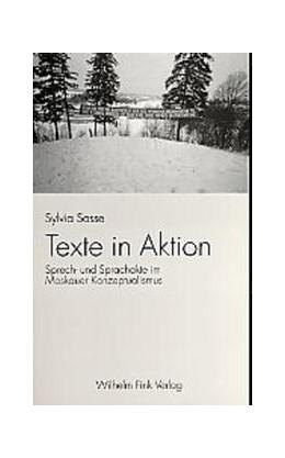 Abbildung von Sasse   Texte in Aktion   2003   Sprech- und Srachakte im Moska...   102