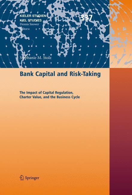 Abbildung von Stolz   Bank Capital and Risk-Taking   2007