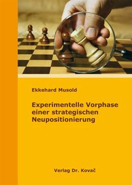 Abbildung von Musold   Experimentelle Vorphase einer strategischen Neupositionierung   2010   92