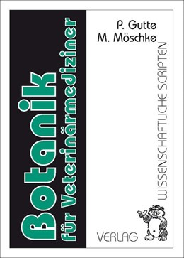Abbildung von Gutte / Möschke | Botanik für Veterinärmediziner | 5. Auflage | 2004