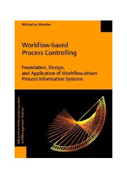 Abbildung von Muehlen | Workflow-based Process Controlling. Foundation, Design, and Application of workflow-driven Process Information Systems | 2004 | 6