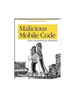 Abbildung von Roger A. Grimes   Malicious Mobile Code   2001   Virus Protection for Windows