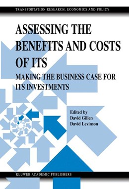 Abbildung von Gillen / Levinson | Assessing the Benefits and Costs of ITS | 2004