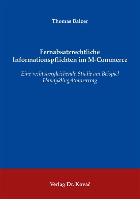 Abbildung von Balzer | Fernabsatzrechtliche Informationspflichten im M-Commerce | 2009