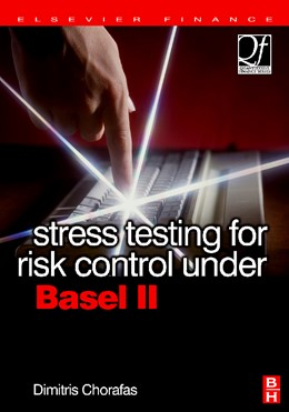 Abbildung von Chorafas   Stress Testing for Risk Control Under Basel II   2006