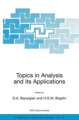 Abbildung von Barsegian / Begehr | Topics in Analysis and its Applications | 2004
