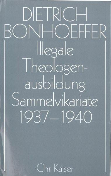 Abbildung von Bonhoeffer   Dietrich Bonhoeffer Werke. Band 10: Barcelona, Berlin, Amerika 1928-1931   überarbeitet   2005