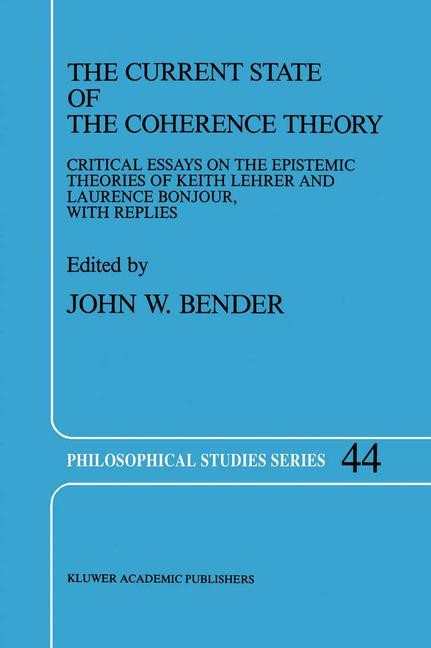Abbildung von Bender | The Current State of the Coherence Theory | 1989