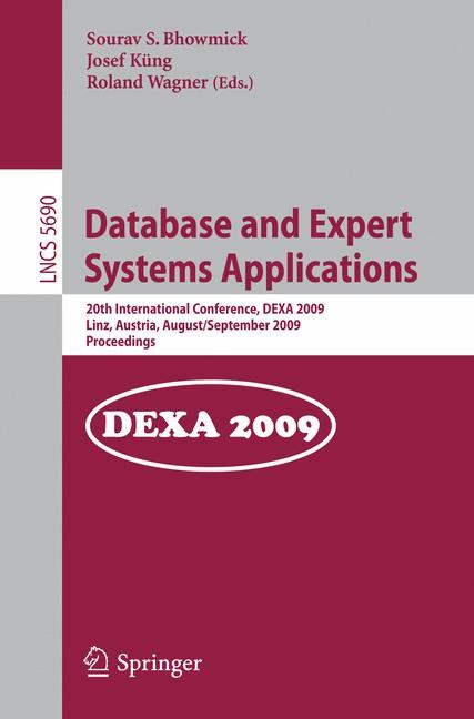 Abbildung von Bhowmick / Küng / Wagner | Database and Expert Systems Applications | 2009
