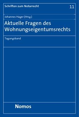 Abbildung von Hager   Aktuelle Fragen des Wohnungseigentumsrechts   2009   Tagungsband   11