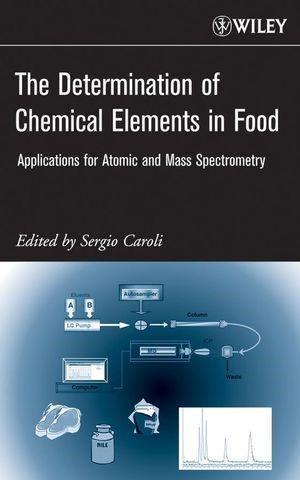 Abbildung von Caroli   The Determination of Chemical Elements in Food   1. Auflage   2007
