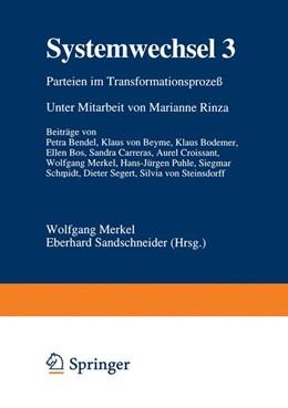 Abbildung von Merkel / Sandschneider | Systemwechsel 3 | 1997 | Parteien im Transformationspro...