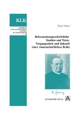 Abbildung von Walter | Reformationsgeschichtliche Studien und Texte | 2008 | Vergangenheit und Zukunft eine... | 68