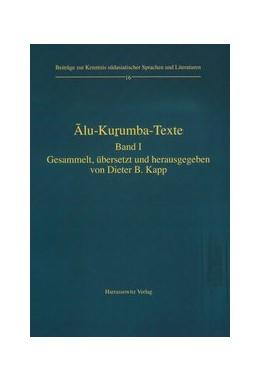 Abbildung von Kapp | Alu-Kurumba-Texte - Band 1 | 2006 | Band 1: Übersetzt von Dieter B... | 16