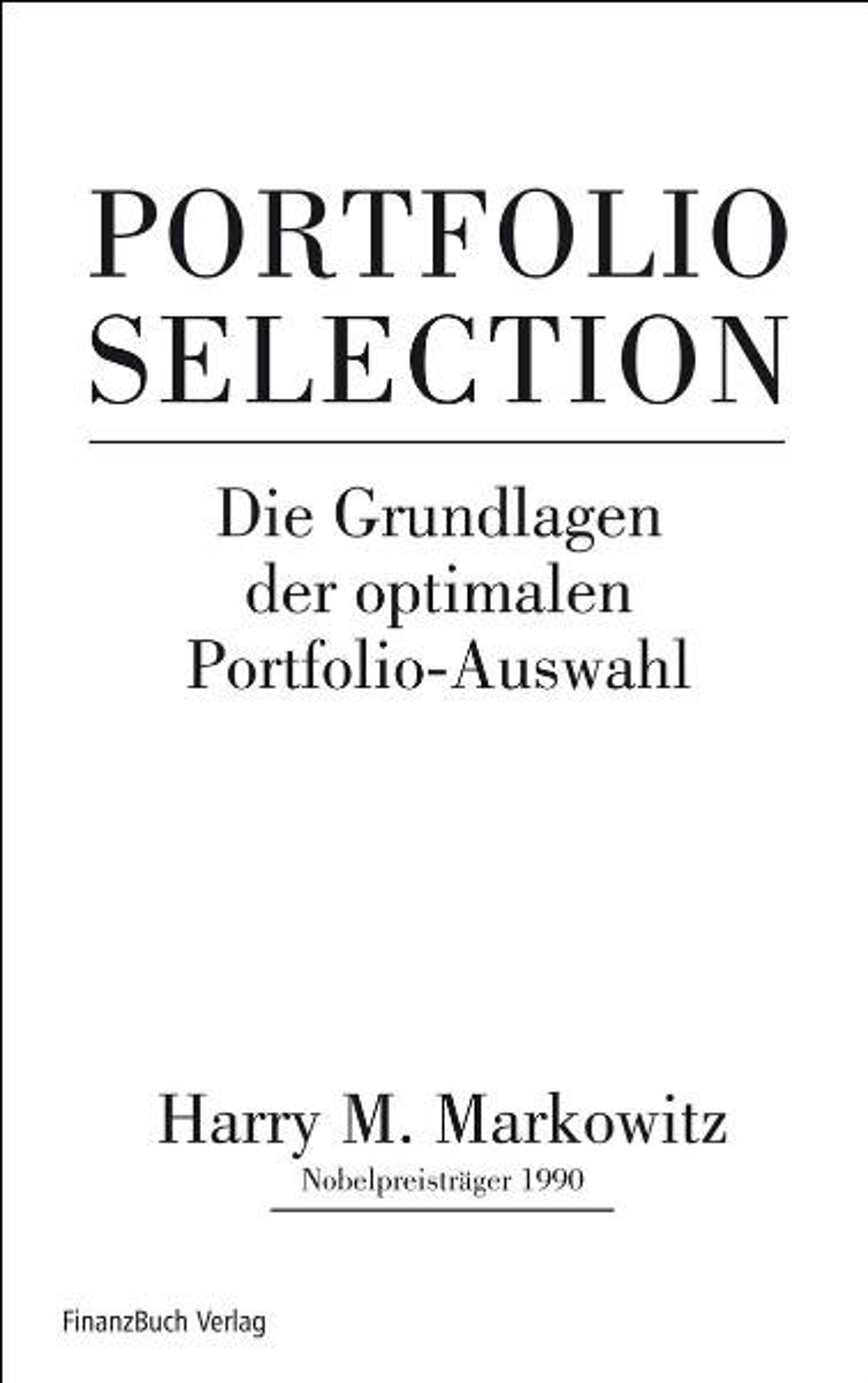 Abbildung von Markowitz | Portfolio Selection | 2007