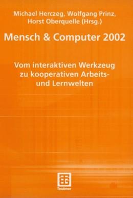 Abbildung von Herczeg / Prinz / Oberquelle   Mensch & Computer 2002   2002   Vom interaktiven Werkzeug zu k...   56
