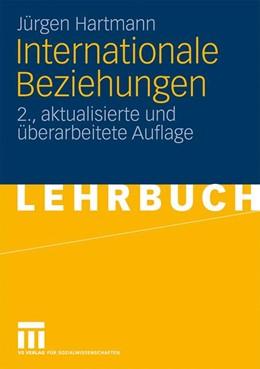 Abbildung von Hartmann | Internationale Beziehungen | 2., akt. u. überarb. | 2009