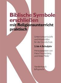 Abbildung von Freudenberg / Pfeifer   Biblische Symbole erschließen mit Religionsunterricht praktisch   2005