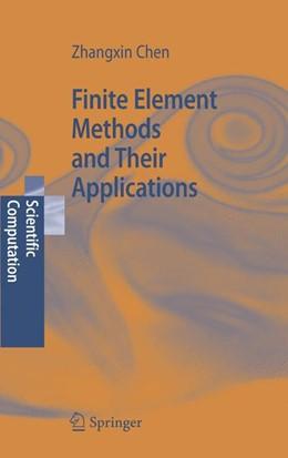 Abbildung von Chen | Finite Element Methods and Their Applications | 2005