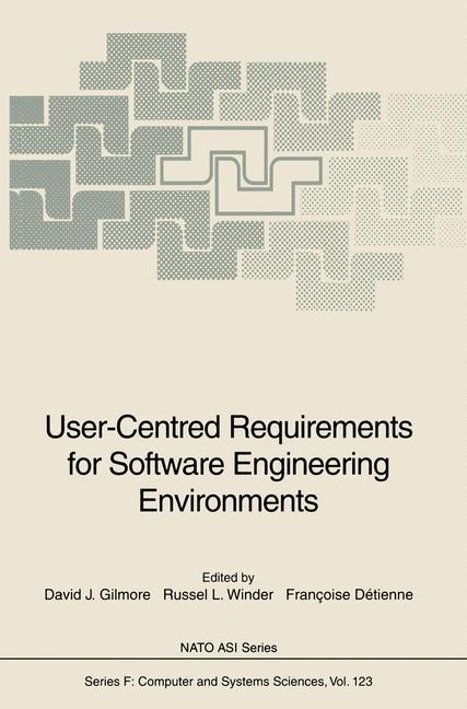 Abbildung von Gilmore / Winder / Detienne | User-Centred Requirements for Software Engineering Environments | 1994