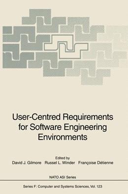 Abbildung von Gilmore / Winder / Detienne | User-Centred Requirements for Software Engineering Environments | 1994 | 123