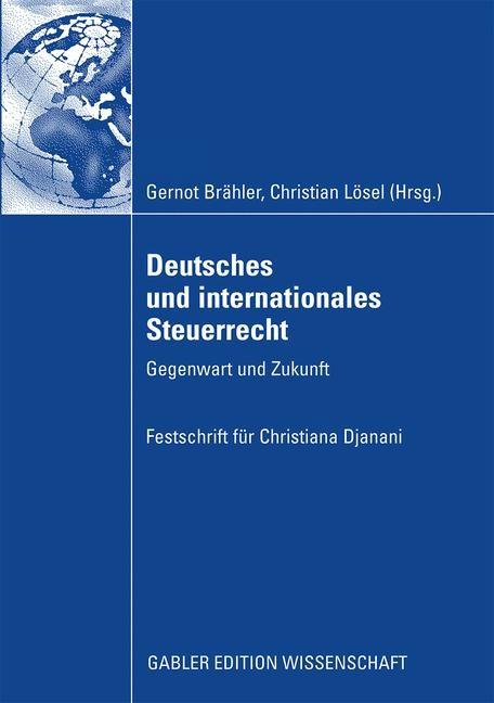 Abbildung von Brähler / Lösel | Deutsches und internationales Steuerrecht | 2009 | 2008