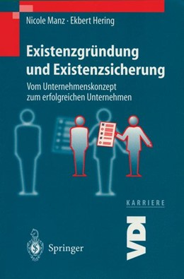 Abbildung von Manz / Hering | Existenzgründung und Existenzsicherung | 2000 | Vom Unternehmenskonzept zum er...