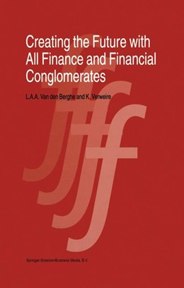 Abbildung von van den Berghe / Verweire | Creating the Future with All Finance and Financial Conglomerates | 1998