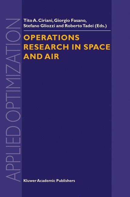Abbildung von Ciriani / Fasano / Gliozzi / Tadei | Operations Research in Space and Air | 2003