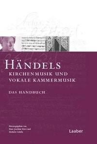 Abbildung von Marx / Calella | Händels Kirchenmusik und vokale Kammermusik | 2011
