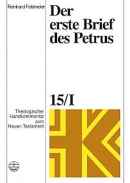 Abbildung von Rohde / Schnelle / Wolff / Fascher | Theologischer Handkommentar zum Neuen Testament / Der erste Brief des Petrus | 2005