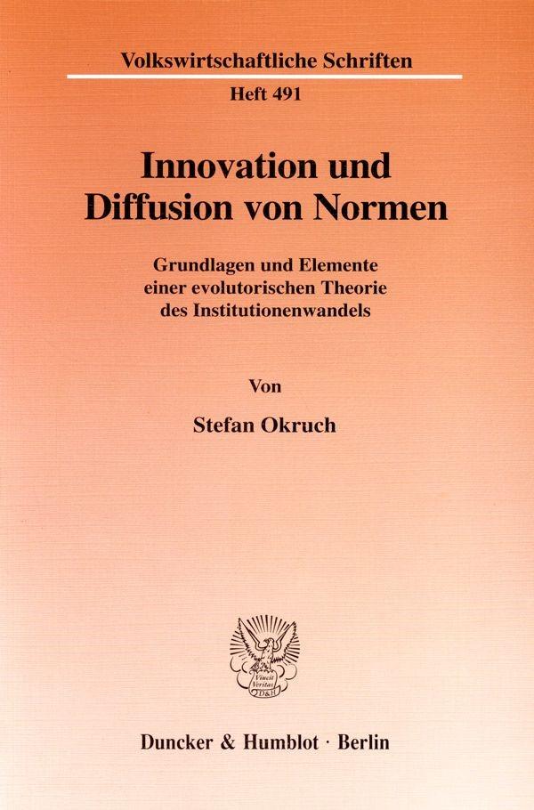 Innovation und Diffusion von Normen.   Okruch, 1999   Buch (Cover)