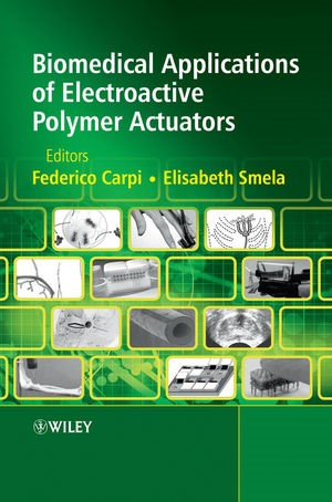 Abbildung von Carpi / Smela | Biomedical Applications of Electroactive Polymer Actuators | 1. Auflage | 2009