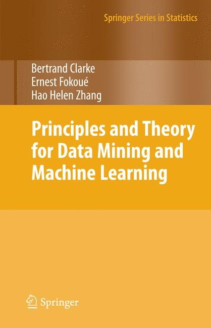 Abbildung von Clarke / Fokoue / Zhang   Principles and Theory for Data Mining and Machine Learning   2009