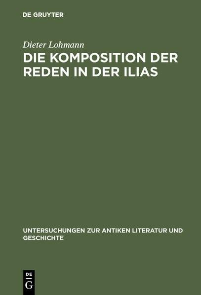 Abbildung von Lohmann   Die Komposition der Reden in der Ilias   1970   1970