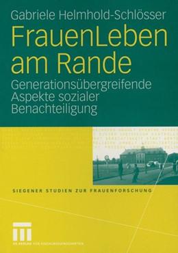 Abbildung von Helmhold-Schlösser | FrauenLeben am Rande | 2004 | Generationsübergreifende Aspek...
