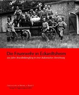 Abbildung von Stockhecke | Die Feuerwehr in Eckardtsheim | 2003 | 100 Jahre Brandbekämpfung in e... | 1