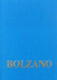 Abbildung von Loužil / Winter / Berg / Kambartel / Louzil / Rootselaar / Morscher | Bernard Bolzano Gesamtausgabe / Reihe I: Schriften. Band 8,3: Lehrbuch der Religionswissenschaft. Dritter Teil. §§ 167-234 | 2004
