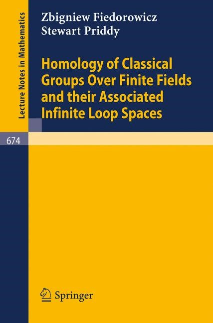 Abbildung von Fiedorowicz / Priddy | Homology of Classical Groups Over Finite Fields and Their Associated Infinite Loop Spaces | 1978