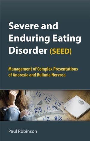 Abbildung von Robinson   Severe and Enduring Eating Disorder (SEED)   2009