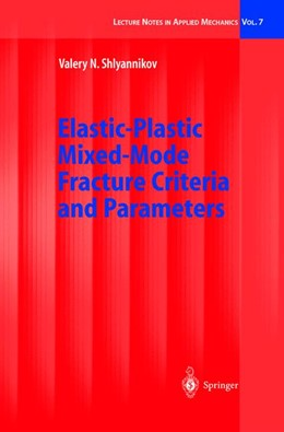 Abbildung von Shlyannikov | Elastic-Plastic Mixed-Mode Fracture Criteria and Parameters | 2002 | 7
