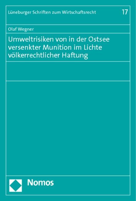 Abbildung von Wegner   Umweltrisiken von in der Ostsee versenkter Munition im Lichte völkerrechtlicher Haftung   2010