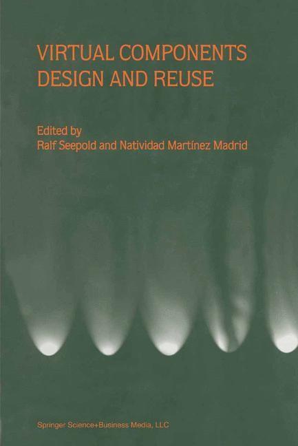 Abbildung von Seepold / Martinez Madrid | Virtual Components Design and Reuse | 2000