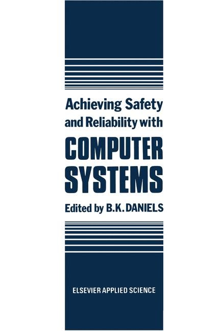 Abbildung von Daniels | Achieving Safety and Reliability with Computer Systems | 1987