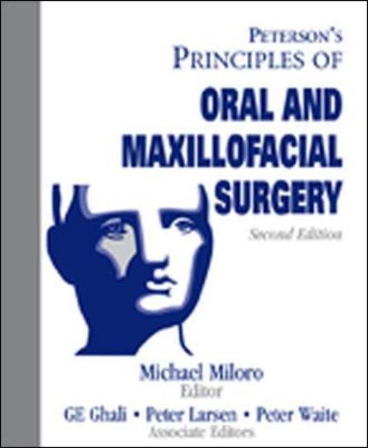 Abbildung von Miloro / Larsen / Ghali | Principles of Oral Maxillofacial Surgery | 2004