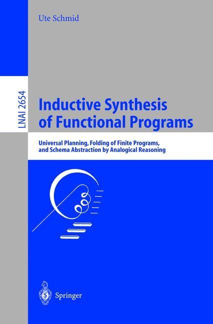 Abbildung von Schmid   Inductive Synthesis of Functional Programs   2003