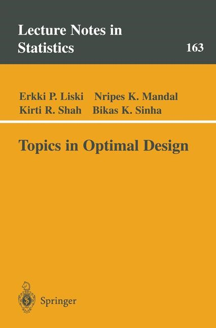 Abbildung von Liski / Mandal / Shah   Topics in Optimal Design   2002